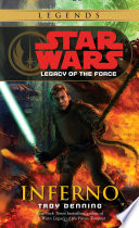 Inferno  Star Wars Legends  Legacy of the Force