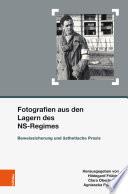 Fotografien aus den Lagern des NS-Regimes