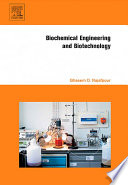 Biochemical Engineering And Biotechnology book