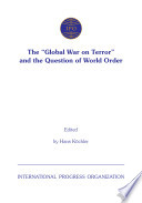 The  global War on Terror  and the Question of World Order