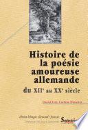 illustration Histoire de la poésie amoureuse allemande, du XIIe au XXe siècle
