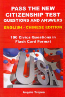 Pass the New Citizenship Test Questions and Answers English Chinese Edition