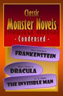 Classic Monster Novels Condensed
