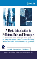 A Basic Introduction to Pollutant Fate and Transport
