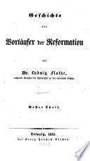 Geschichte der Vorl  ufer der Reformation
