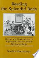 Reading the Splendid Body