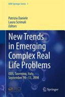 New Trends in Emerging Complex Real Life Problems Optimization And Decision Science Ods2018