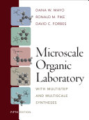 Microscale Organic Laboratory  with Multistep and Multiscale Syntheses  5th Edition