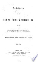 Nachrichten von der Historischen Commission bei der Königlich Bayerischen Akademie der Wissenschaften