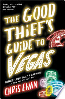 The Good Thief's Guide to Vegas Mystery Writer And Professional Thief