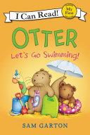 Otter Let S Go Swimming