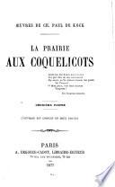 La prairie aux coquelicots. 2 v
