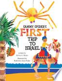 Sammy Spider s First Trip to Israel