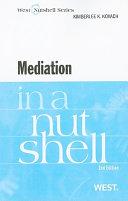 Mediation in a Nutshell