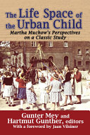 The Life Space of the Urban Child