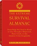 The Extreme Survival Almanac