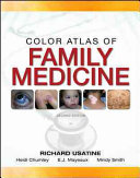 Color Atlas of Family Medicine 2 E