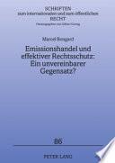Emissionshandel und effektiver Rechtsschutz: ein unvereinbarer Gegensatz?