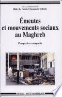 Emeutes et mouvements sociaux au Maghreb