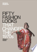 Fifty Fashion Looks that Changed the 1970s