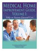Medical Home Improvement Guide Vol. I