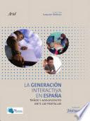 La Generación Interactiva en España