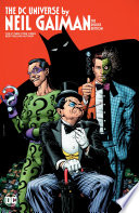 The DC Universe By Neil Gaiman Deluxe Edition : of the sandman and american gods. what evil...