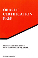 Study Guide for 1z0 047