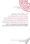 La sécurité civile dans les États de la Communauté économique et monétaire de l'Afrique centrale (CEMAC).
