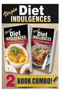 Virgin Diet Indian Recipes and Virgin Diet Italian Recipes
