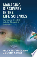 Managing Discovery In The Life Sciences : several recent marketable biomedical innovations....