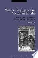 Medical Negligence In Victorian Britain