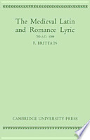 Mediaeval Latin and Romance Lyric to A