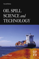 Oil Spill Science and Technology Book