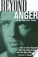 Beyond Anger  A Guide for Men