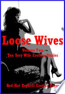 Loose Wives Volume Two