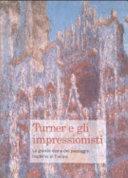 Turner e gli impressionisti