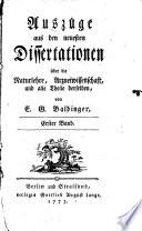 Auszüge aus den neuesten Dissertationen über die Naturlehre, Arzneiwissenschaft und alle Theile derselben