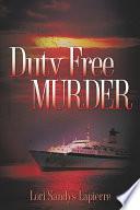 Duty Free Murder