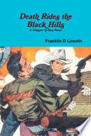 Death Rides the Black Hills