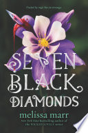 Seven Black Diamonds Of The Precarious Space Between