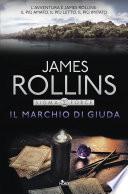 Il marchio di Giuda by James Rollins
