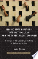 Islamic State Practices  International Law and the Threat from Terrorism