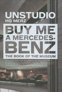 Buy Me a Mercedes-Benz: The Book of the Museum