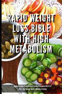 Rapid Weight Loss Bible With High Metabolism Beginners Guide To Intermittent Fasting Ketogenic Diet 5