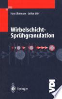 Wirbelschicht-Sprühgranulation