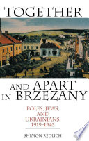 Together and Apart in Brzezany Book PDF