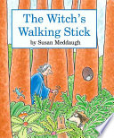 The Witch s Walking Stick