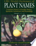 CRC World Dictionary of Plant Names Thousands Of Species Included Are The Botanical