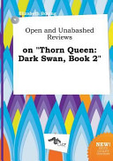 Open and Unabashed Reviews on Thorn Queen